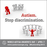 Autism Europe WAT 2015: Autism. Stop discrimination.