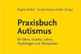 Neuerscheinung! Praxisbuch Autismus